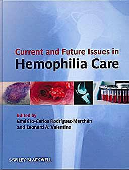 Portada del libro 9780470670576 Current and Future Issues in Hemophilia Care