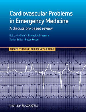 Portada del libro 9780470670675 Cardiovascular Problems in Emergency Medicine. a Discussion-Based Review