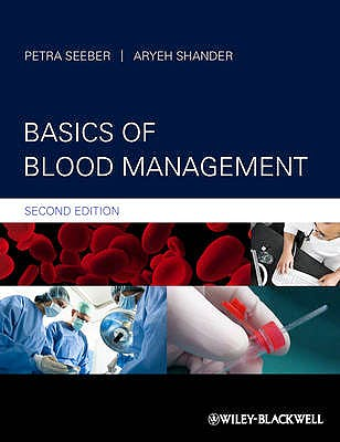 Portada del libro 9780470670705 Basics of Blood Management