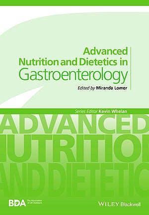 Portada del libro 9780470671320 Advanced Nutrition and Dietetics in Gastroenterology