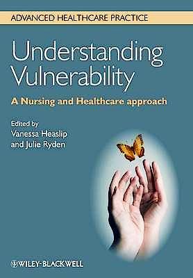 Portada del libro 9780470671368 Understanding Vulnerability. A Nursing and Healthcare Approach
