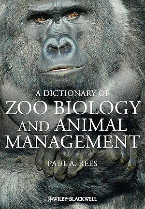 Portada del libro 9780470671481 A Dictionary of Zoo Biology and Animal Management (Hardcover)