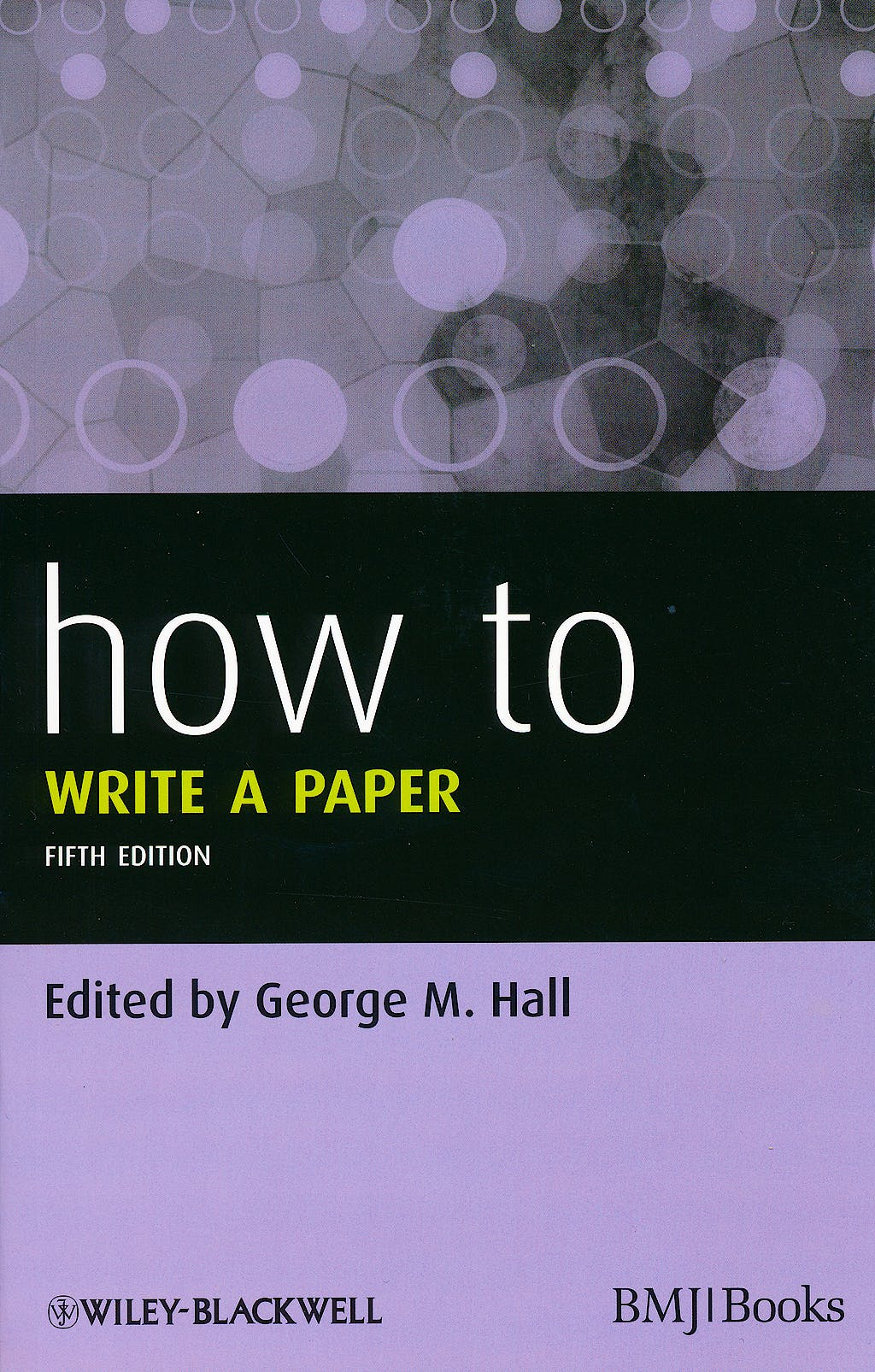 Portada del libro 9780470672204 How to Write a Paper