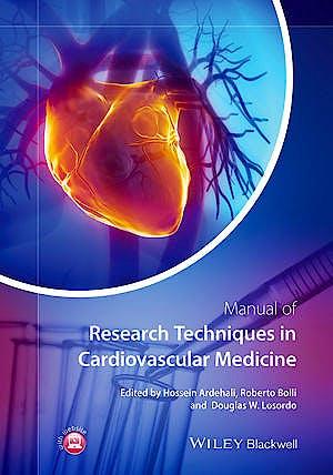 Portada del libro 9780470672693 Manual of Research Techniques in Cardiovascular Medicine