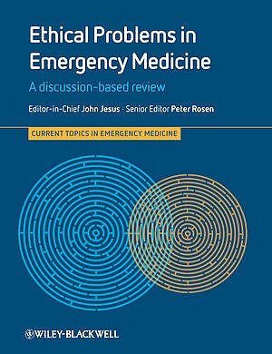 Portada del libro 9780470673478 Ethical Problems in Emergency Medicine. a Discussion-Based Review