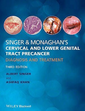 Portada del libro 9780470674413 Singer and Monaghan's Cervical and Lower Genital Tract Precancer. Diagnosis and Treatment
