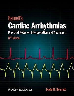 Portada del libro 9780470674932 Bennett's Cardiac Arrhythmias. Practical Notes on Interpretation and Treatment