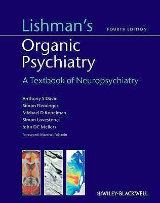 Portada del libro 9780470675076 Lishman's Organic Psychiatry. a Textbook of Neuropsychiatry