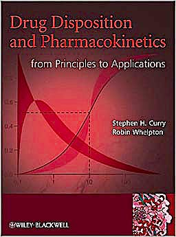 Portada del libro 9780470684467 Drug Disposition and Pharmacokinetics. from Principles to Applications
