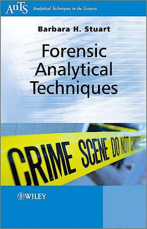 Portada del libro 9780470687284 Forensic Analytical Techniques