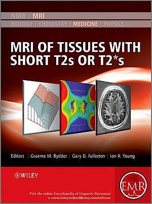 Portada del libro 9780470688359 Mri of Tissues with Short T2s or T2*s