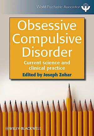Portada del libro 9780470711255 Obsessive Compulsive Disorder: Current Science and Clinical Practice