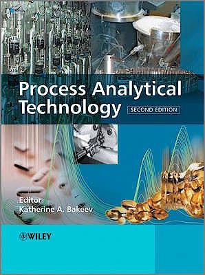 Portada del libro 9780470722077 Process Analytical Technology: Spectroscopic Tools and Implementation Strategies for the Chemical and Pharmaceutical Industries