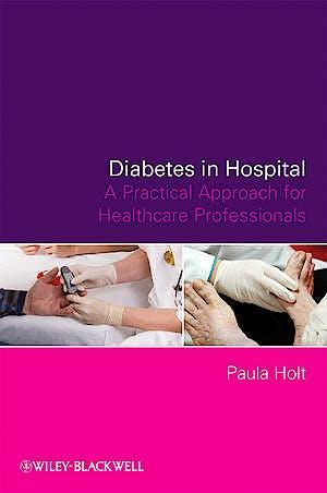 Portada del libro 9780470723548 Diabetes in Hospital. a Practical Approach for Healthcare Professionals