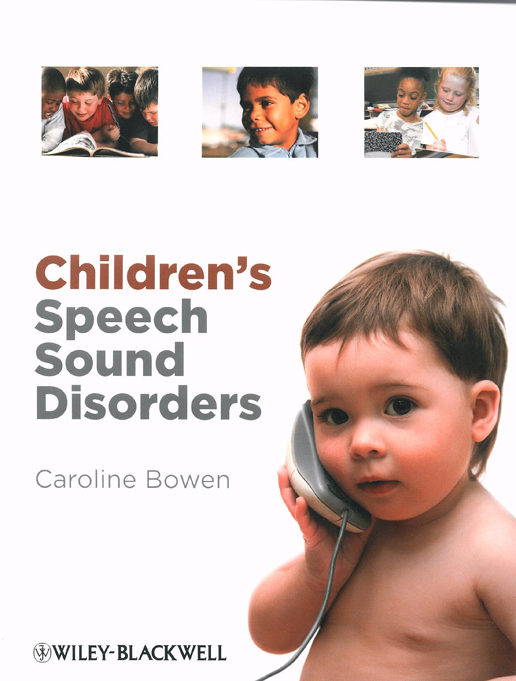 Portada del libro 9780470723647 Children's Speech Sound Disorders