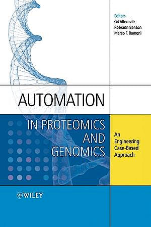Portada del libro 9780470727232 Automation in Proteomics and Genomics: An Engineering Case-Based Approach