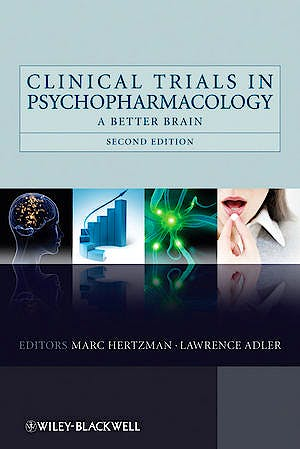 Portada del libro 9780470740767 Clinical Trials in Psychopharmacology. a Better Brain