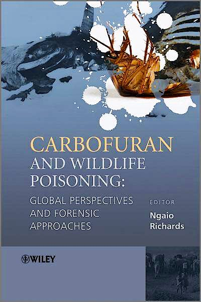 Portada del libro 9780470745236 Carbofuran and Wildlife Poisoning. Global Perspectives and Forensic Approaches