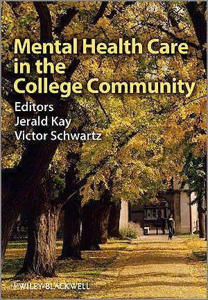 Portada del libro 9780470746189 Mental Health Care in the College Community
