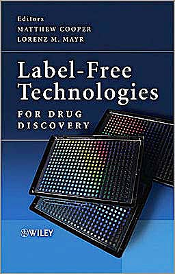 Portada del libro 9780470746837 Label-Free Technologies for Drug Discovery