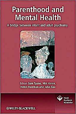 Portada del libro 9780470747223 Parenthood and Mental Health. a Bridge between Infant and Adult Psychiatry