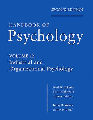 Portada del libro 9780470768877 Handbook of Psychology, Vol. 12: Industrial and Organizational Psychology