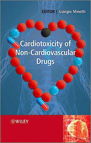 Portada del libro 9780470772744 Cardiotoxicity of Non-Cardiovascular Drugs