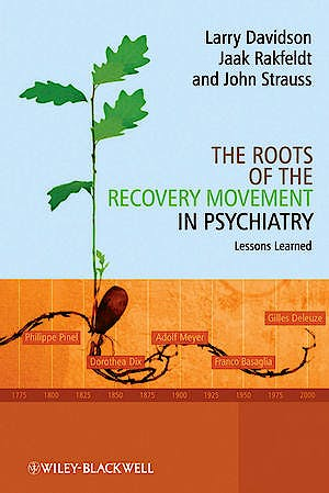 Portada del libro 9780470777633 The Roots of the Recovery Movement in Psychiatry. Lessons Learned