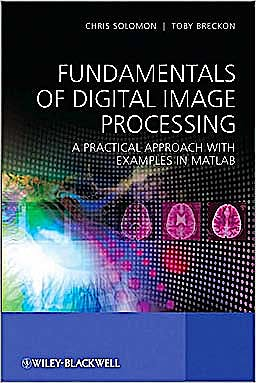 Portada del libro 9780470844731 Fundamentals of Digital Image Processing. a Practical Approach with Examples in Matlab (Softcover)