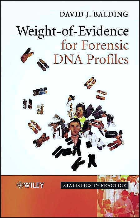 Portada del libro 9780470867648 Weight-of-Evidence for Forensic Dna Profiles