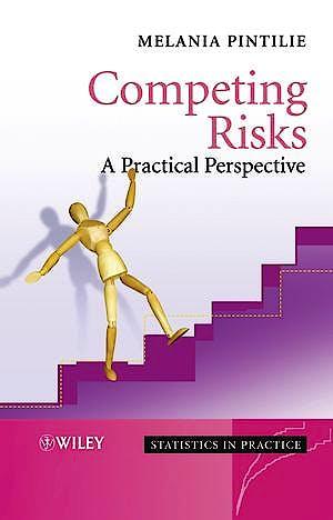 Portada del libro 9780470870686 Competing Risks: A Practical Perspective