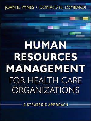 Portada del libro 9780470873557 Human Resources Management for Health Care Organizations. A Strategic Approach