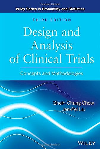 Portada del libro 9780470887653 Design and Analysis of Clinical Trials: Concepts and Methodologies