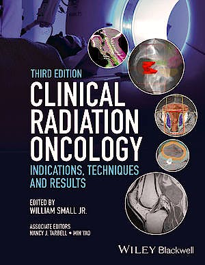 Portada del libro 9780470905524 Clinical Radiation Oncology. Indications, Techniques, and Results