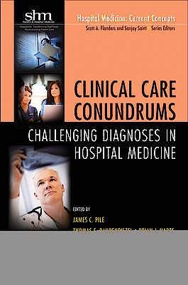Portada del libro 9780470905654 Clinical Care Conundrums. Challenging Diagnoses in Hospital Medicine