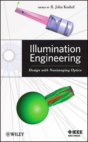 Portada del libro 9780470911402 Illumination Engineering. Design with Nonimaging Optics