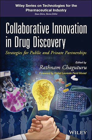 Portada del libro 9780470917374 Collaborative Innovation in Drug Discovery. Strategies for Public and Private Partnerships