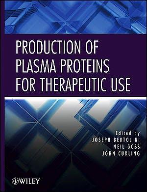 Portada del libro 9780470924310 Production of Plasma Proteins for Therapeutic Use