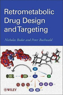 Portada del libro 9780470949450 Retrometabolic Drug Design and Targeting
