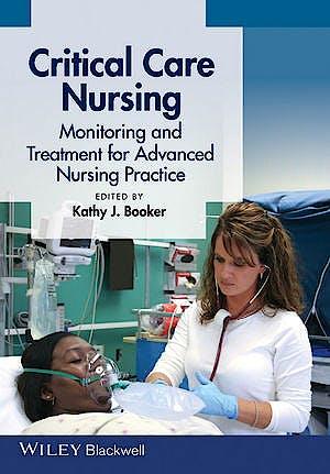 Portada del libro 9780470958568 Critical Care Nursing. Monitoring and Treatment for Advanced Nursing Practice