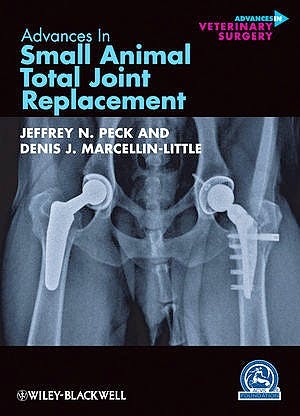 Portada del libro 9780470959619 Advances in Small Animal Total Joint Replacement
