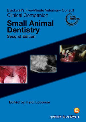 Portada del libro 9780470959961 Blackwell's Five-Minute Veterinary Consult Clinical Companion. Small Animal Dentistry