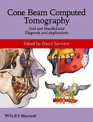 Portada del libro 9780470961407 Cone Beam Computed Tomography: Oral and Maxillofacial Diagnosis and Applications