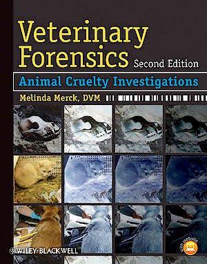 Portada del libro 9780470961629 Veterinary Forensics. Animal Cruelty Investigations