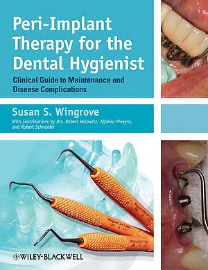 Portada del libro 9780470962855 Peri-Implant Therapy for the Dental Hygienist. Clinical Guide to Maintenance and Disease Complications