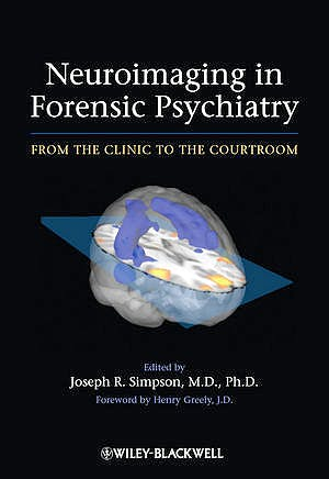 Portada del libro 9780470976999 Neuroimaging in Forensic Psychiatry. from the Clinic to the Courtroom