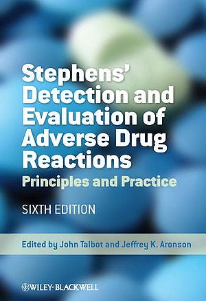 Portada del libro 9780470986349 Stephens' Detection and Evaluation of Adverse Drug Reactions. Principles and Practice