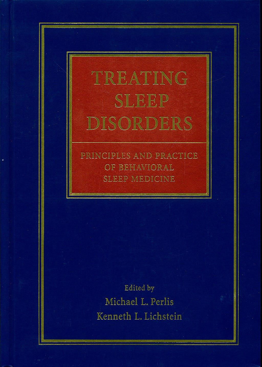 Portada del libro 9780471443438 Treating Sleep Disorders: Principles and Practice of Behavioral Sleep