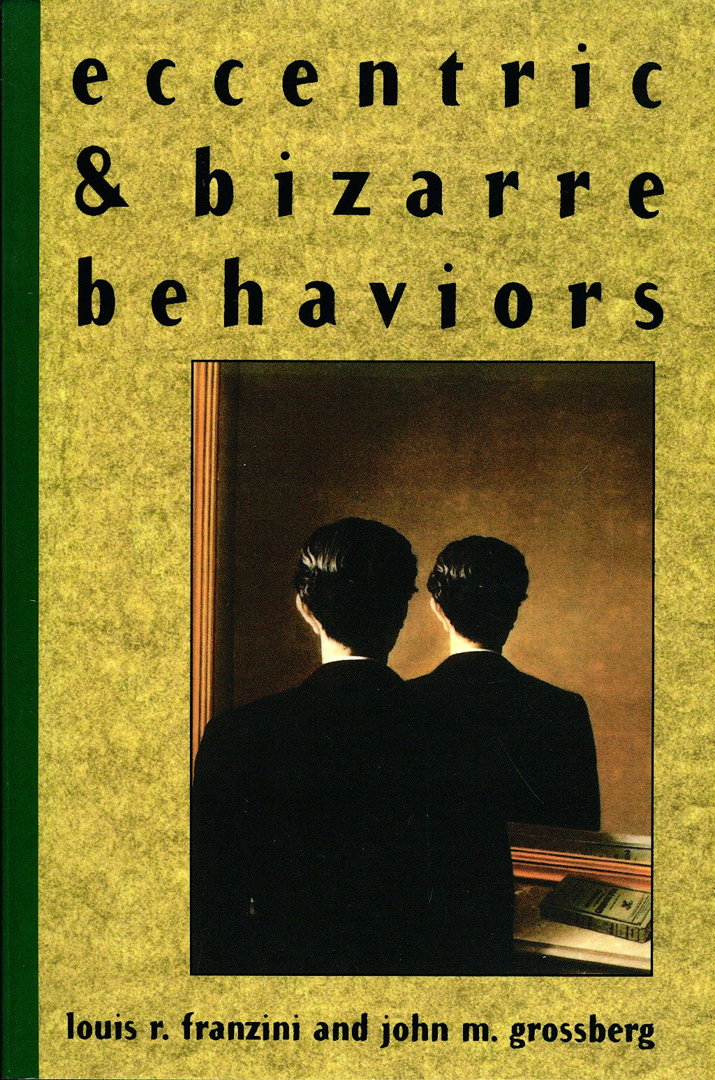 Portada del libro 9780471545200 Eccentric and Bizarre Behaviors