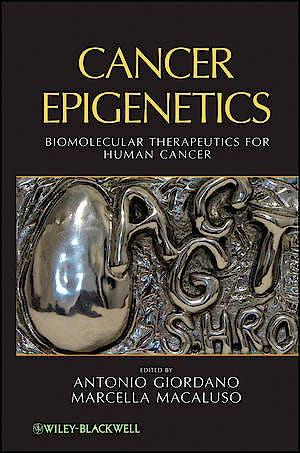 Portada del libro 9780471710967 Cancer Epigenetics. Biomolecular Therapeutics for Human Cancer